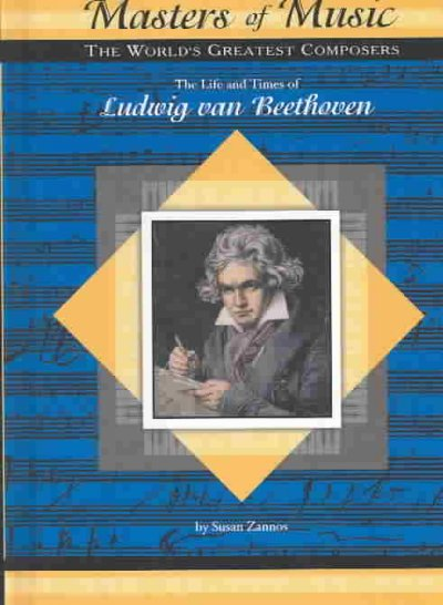 Cover of The Life and Times of Ludwig van Beethoven