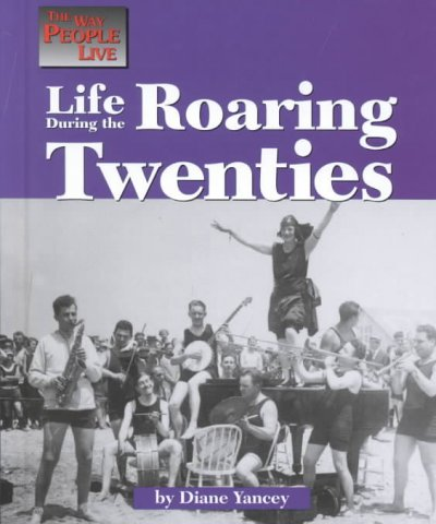Cover of Life During the Roaring Twenties