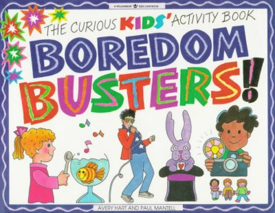 Cover of Boredom Busters! The Curious Kids' Activity Book
