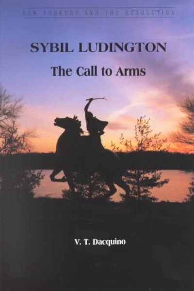 Cover of Sybil Ludington: The Call to Arms