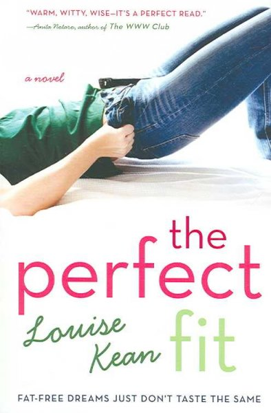 Cover of The Perfect Fit: Fat-Free Dreams Just Don't Taste the Same