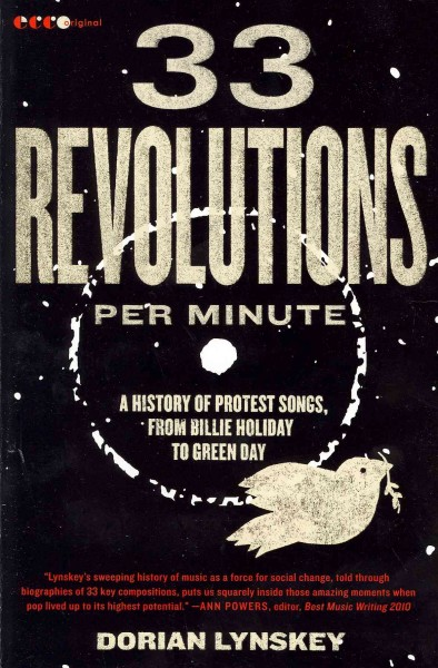 Cover of 33 revolutions per minute : a history of protest songs, from Billie Holiday to Green Day