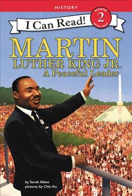 Cover of Martin Luther King Jr.: A Peaceful Leader