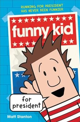 Cover of Funny Kid for President