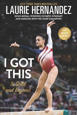 Cover of I Got This: To Gold and Beyond
