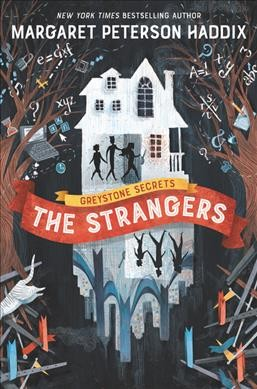 Cover of Greystone Secrets #1: The Strangers