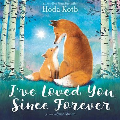 Cover of I've Loved You Since Forever