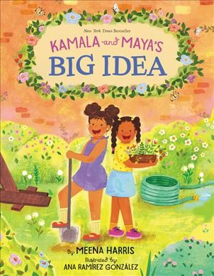 Cover of Kamala and Maya's Big Idea