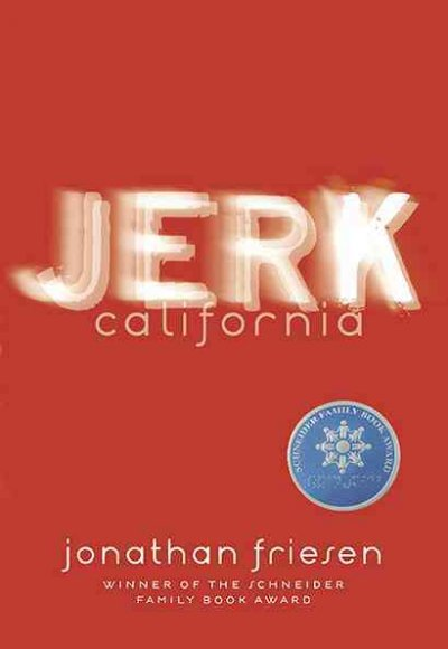 Cover of Jerk, California (YA)