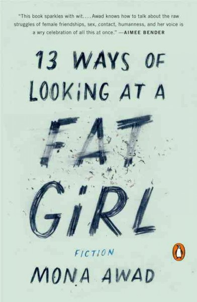 Cover of 13 Ways of Looking at a Fat Girl