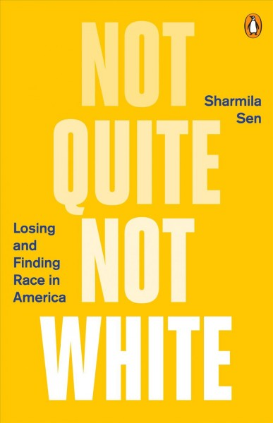 Cover of Not Quite White: Losing and Finding Race in America