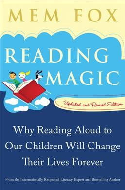 Cover of Reading Magic : Why Reading Aloud to Our Children Will Change Their Lives Forever