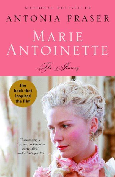 Cover of Marie Antoinette: The Journey