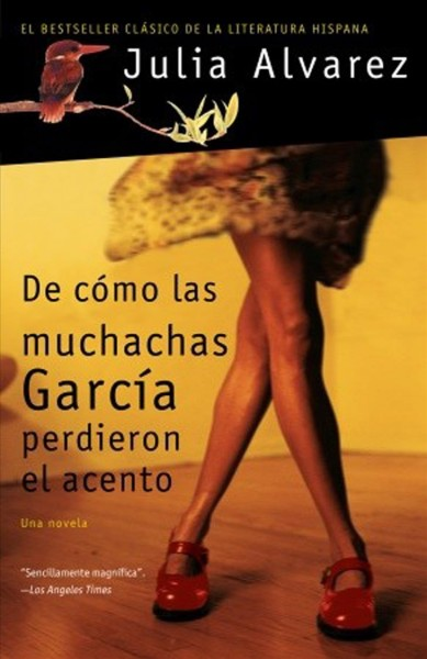 Cover of De Cómo las Muchachas García Perdieron el Acento