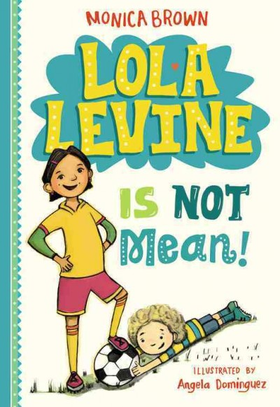 Cover of Lola Levine Is Not Mean!