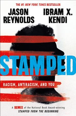Cover of Stamped: Racism, Anti-Racism and You