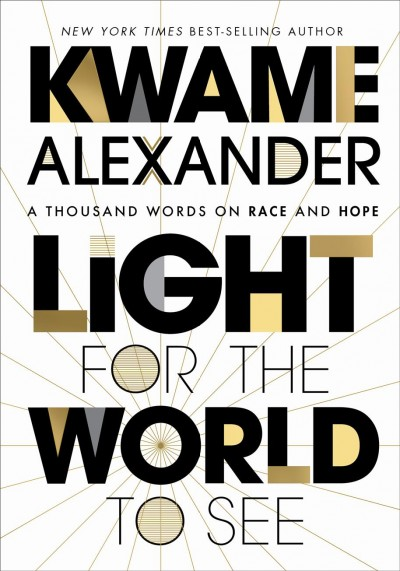 Cover of Light for the World to See