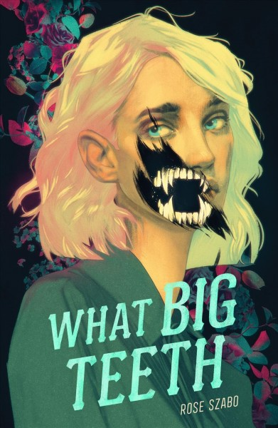 Cover of What Big Teeth