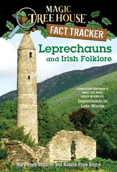 Cover of Leprechauns and Irish Folklore: A nonfiction Companion to Leprechaun in Late Winter
