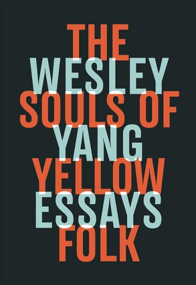 Cover of The Souls of Yellow Folk: Essays