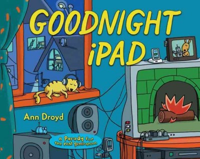 Cover of Goodnight iPad : A Parody for the Next Generation