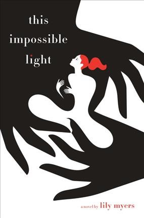 Cover of This Impossible Light