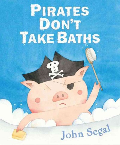Cover of Pirates Don't Take Baths