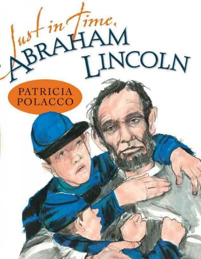 Cover of Just in Time, Abraham Lincoln