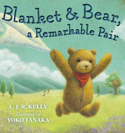 Cover of Blanket and Bear, a Remarkable Pair