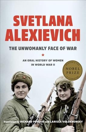 Cover of The Unwomanly Face of War