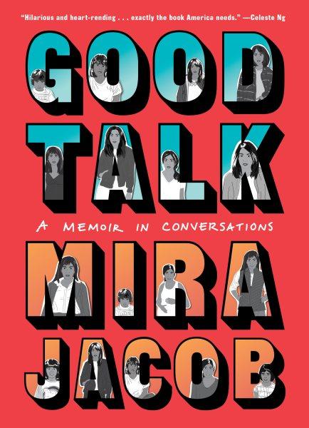 Cover of Good Talk: A Memoir in Conversations