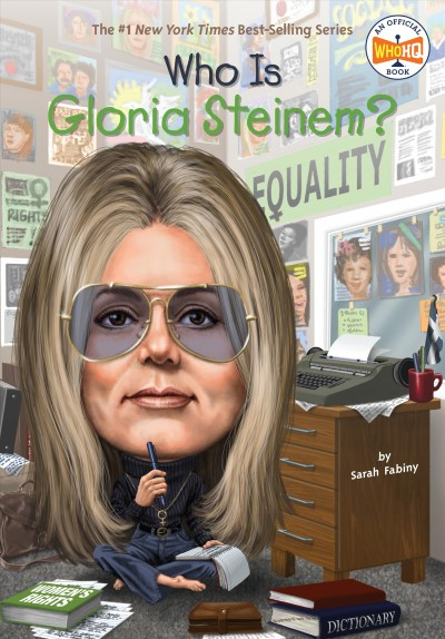 Cover of Who is Gloria Steinem?