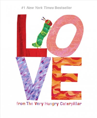 Cover of Love: From the Very Hungry Caterpillar
