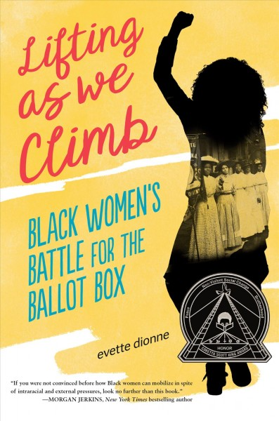 Cover of Lifting as We Climb: Black Women's Battle for the Ballot Box