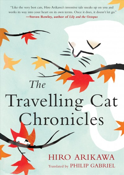 Cover of The Travelling Cat Chronicles