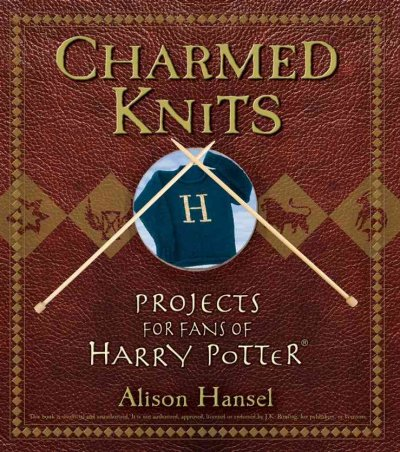Cover of Charmed Knits: Projects for Fans of Harry Potter