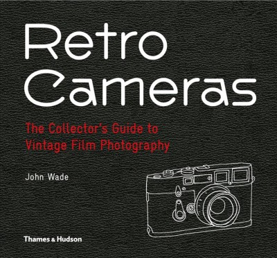 Cover of Retro Cameras: The Collector's Guide to Vintage Film Photography
