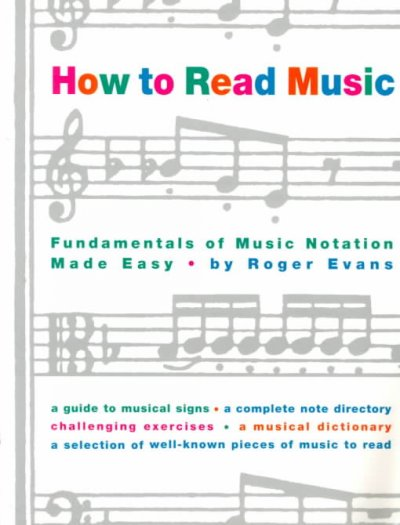 Cover of How to Read Music: The Fundamentals of Music Notation Made Easy