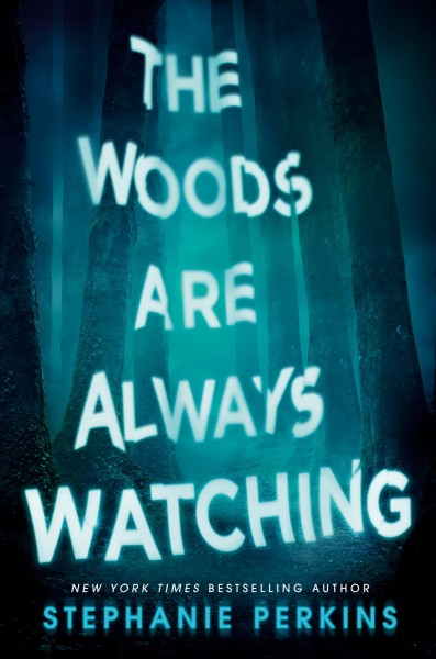 Cover of The Woods Are Always Watching
