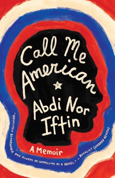 Cover of Call Me American: A Memoir