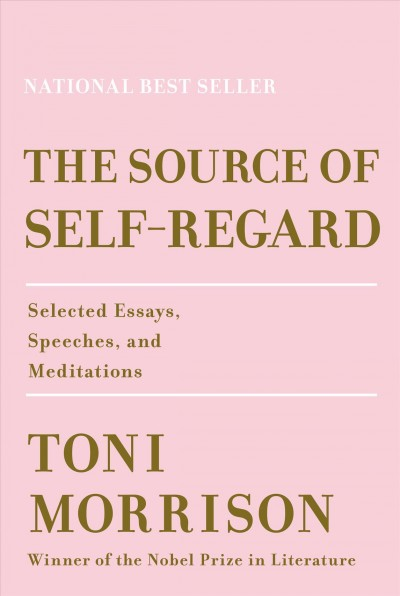 Cover of The Source of Self-Regard: Selected Essays, Speeches, and Meditations