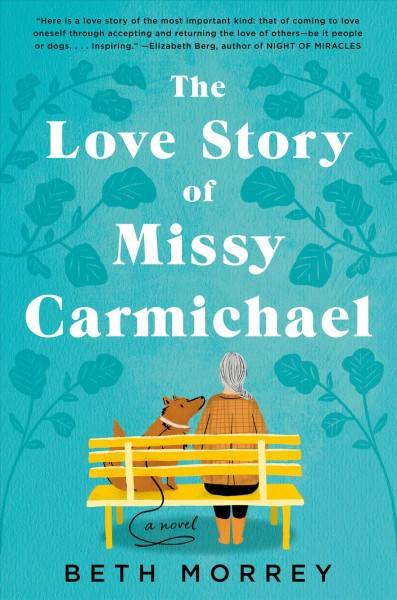 Cover of The Love Story of Missy Carmichael: A Novel