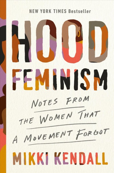 Cover of Hood Feminism: Notes from the Women that a Movement Forgot