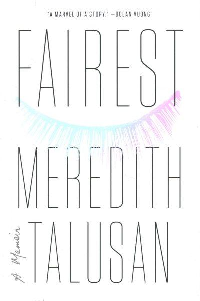 Cover of Fairest: A Memoir