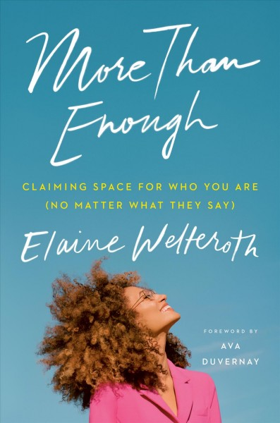 Cover of More Than Enough: Claiming Space for Who You Are (No Matter What They Say)