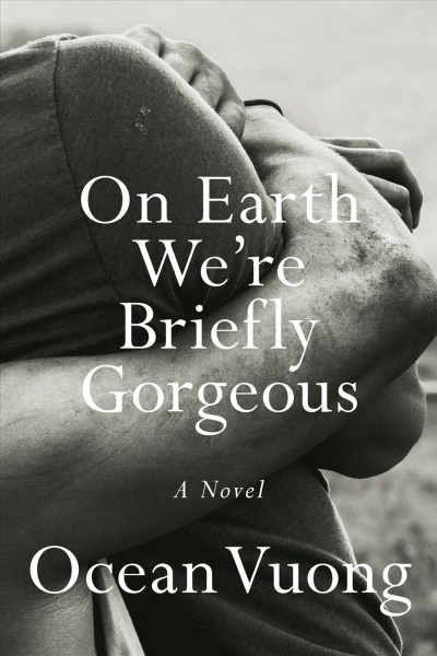 Cover of On Earth We're Briefly Gorgeous