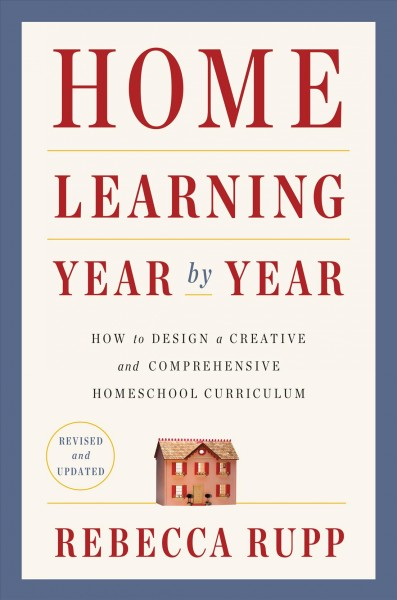 Cover of Home Learning Year by Year, Revised & Updated