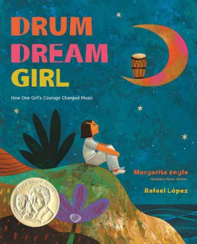 Cover of Drum Dream Girl: How One Girl's Courage Changed Music