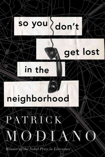 Cover of So You Don't Get Lost in the Neighborhood