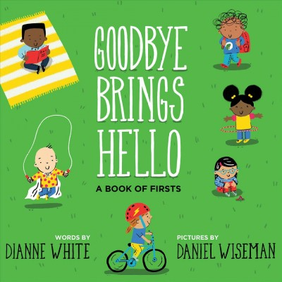 Cover of Goodbye Brings Hello